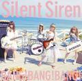 BANG!BANG!BANG! - Silent Siren