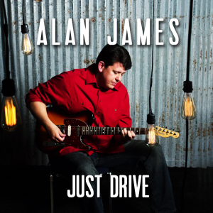 Alan James - Just Drive - You And Me - Number 1 on IndieWorld Country Record Music Chart at Music Charts Magazine® for March 25 - 2016