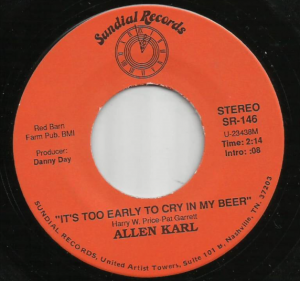 allen-karl-its-too-early-to-cry-in-my-beer-music-charts-magazine-indieworld-top-40-indie-country-songs-nashville-tn