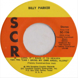 Billy Parker - Pretty World Records - Lord If I Make It To Heaven
