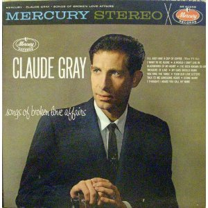Claude Gray - Rockin' My Memories To Sleep