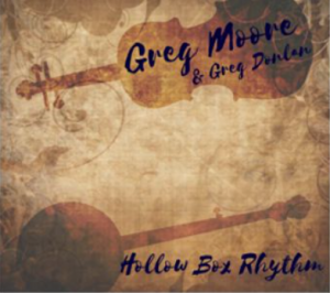"Greg ""Spanky"" Moore - Hollow Rhythm - NEW CD Release - Music Charts Magazine Interview - Bluegrass"