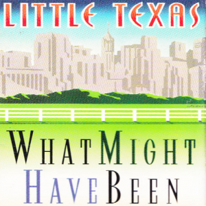 Little Texas - What Might Have Been - Music Charts Magazine Song Of The Month for March 2016
