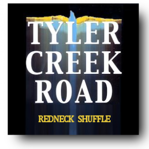Tyler Creek Road - Redneck Shuffle - IndieWorld at Music Charts Magazine